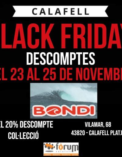 bondi-Black-Friday-2018-forum-calafell